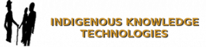 Indigenous Knowledge Technologies